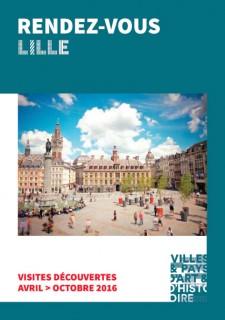 Rendez-vous Lille - visites printemps / �t� 2016